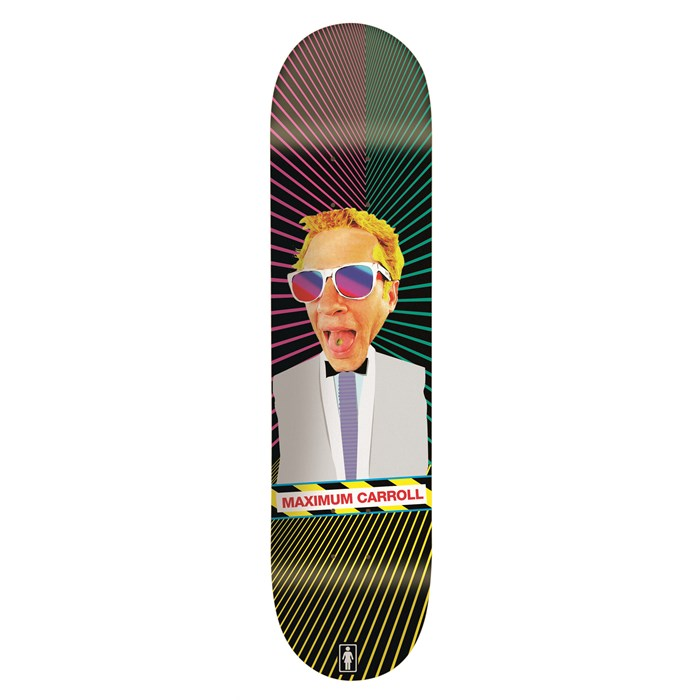 Girl - Carroll Maximum Skateboard Deck